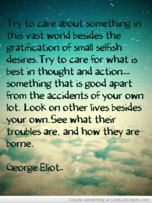 Eliot Many outs benefit from this one.... Sayings Quotes, George Eliot ...