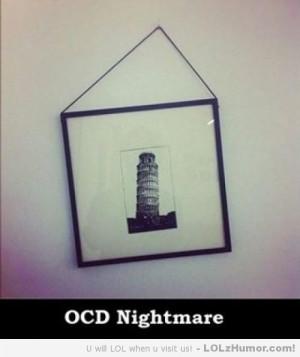 Funny Memes OCD Nightmare