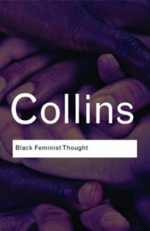 Defining Black Feminist Thought