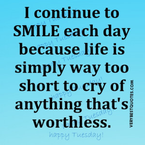 continue to smile each day ~ Tuesday Good Morning Quote picture