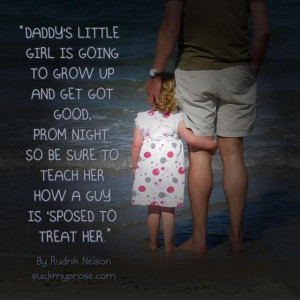 Daddy's little girl is going to grow up