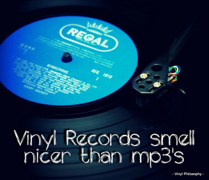 Vinyl Records Smell Nicer - Vinyl Quote
