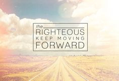 ... christian move forward righteous religion religion quotes religious