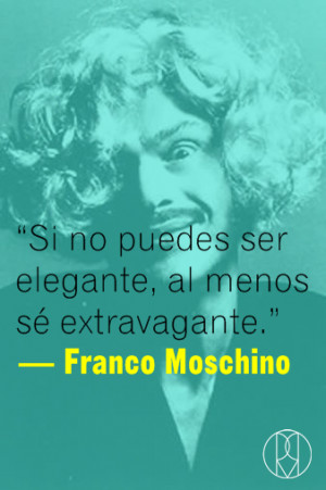 Quote Franco Moschino
