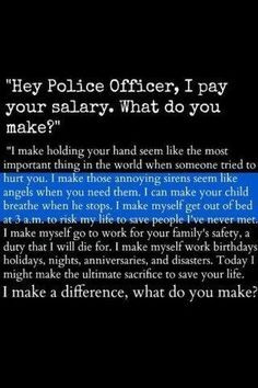 Support your police officers. More