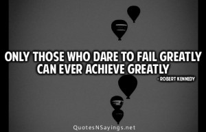 Dare Quote, Dare to Be Great Quotes, Dare to Be Great, , Dare to Be ...