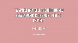 simple grateful thought turned heavenwards is the most perfect ...