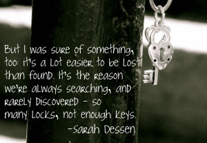 ... you i had finished lock and key by sarah dessen well i got this quote