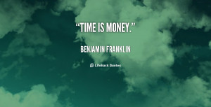 Benjamin Franklin Time Quotes