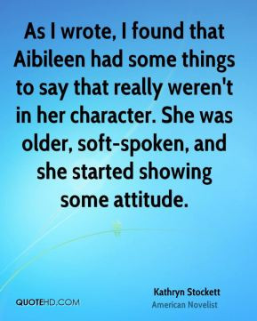 kathryn stockett kathryn stockett as i wrote i found that aibileen jpg