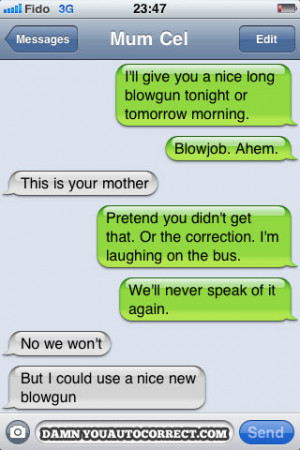funny auto-correct texts - What NOT To Accidentally Text Your Mom