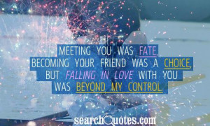 Meeting You Was Fate Quotes