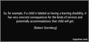 So, for example, if a child is labeled as having a learning disability ...