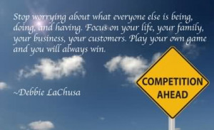 ... Focus On Your Life, Your Family, Your Business, Your Customers, Play