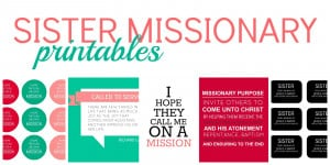 DOWNLOAD SISTER MISSIONARY PRINTABLES HERE