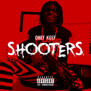 Chief Keef - Shooters - Download
