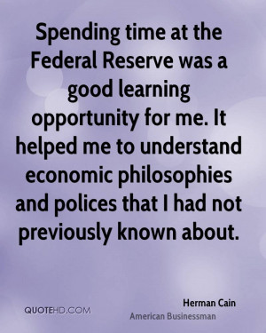 herman-cain-herman-cain-spending-time-at-the-federal-reserve-was-a.jpg