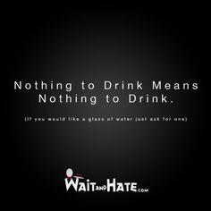 Waitress Life, Restaurants Business, Server Probs, Waitress Quotes ...