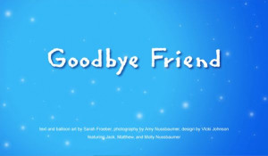 Goodbye Friend Pictures Goodbye friend.