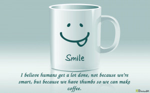Smiley Cup Quotes Morning