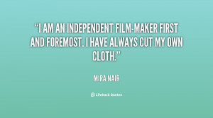 quote-Mira-Nair-i-am-an-independent-film-maker-first-and-25899.png