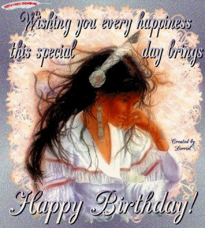 Native American Birthday Blessing | Debra Rincon Lopez's Comments ...