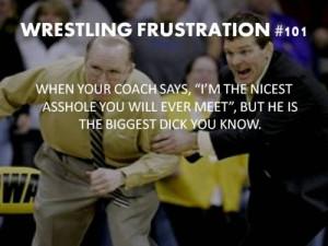 Wrestling #wrestling frustration #Tom Brands #Dan Gable #coach
