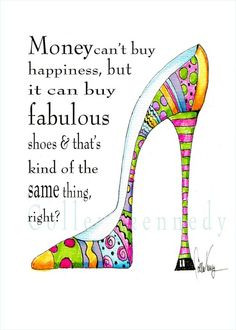 Illustration: Funny Shoe Quote I Illustration Art by Coleen Kennedy ...