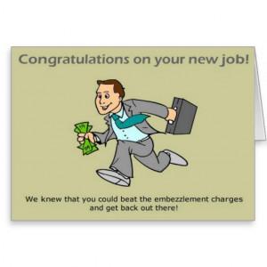 Funny Congratulations Card: New Job Congratulation