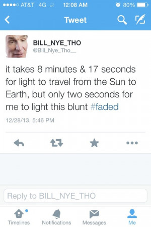 LOL blunt science bill nye Bill Nye Tho