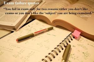 exam quotes exam failure