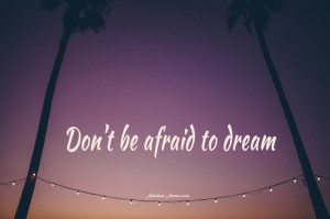 Dont Be Afraid To Love Quotes Quote - don't be afraid to