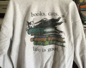 Life is Good - Books & Cats
