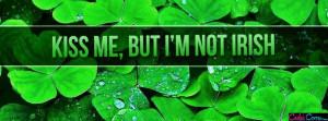 Facebook Cover Im Not Irish Quotes Facebook Cover