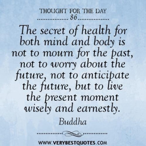 secret of health for both mind and body quotes buddha quotes quotes ...