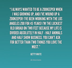 Betty White Quotes Quote-betty-white-i-always
