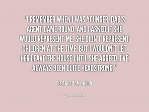 quote-Eleanor-Tomlinson-i-remember-when-i-was-younger-dads-232372.png