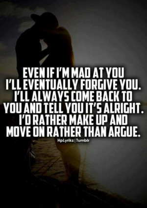 Even if im mad at you