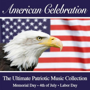 ... Patriotic Music Collection (July 4th - Memorial Day - Labor Day
