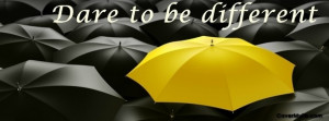 Dare to be different Facebook Cover