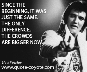 Quotes About Elvis Presley