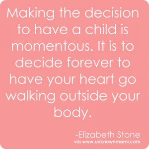 Elizabeth-Stone-quote-about-having-a-child