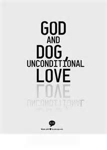 Dogs Unconditional Love Quotes - Bing Images