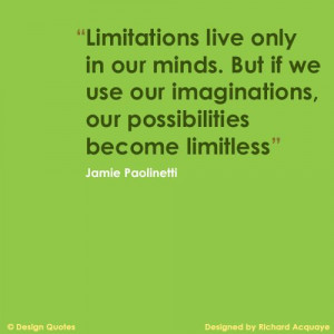 """... Imaginations,Our Possibilities Become Limitless"""" ~ Imagination Quote"""