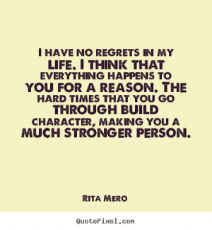 Create graphic picture quotes about life - I have no regrets in my ...