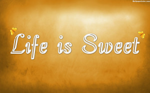 Life Is Sweet Quotes Wallpaper, 1920x1200, Life Quotes, Sweet Quotes ...
