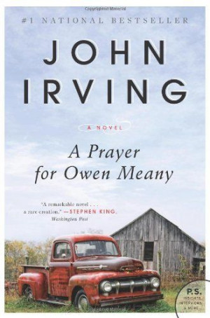 Prayer for Owen Meany: A Novel by John Irving, http://www.amazon.com ...