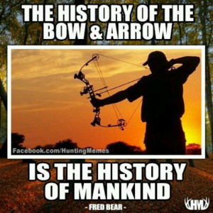 Fred Bear Bow Hunting Quotes
