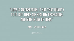 Quotes About Obsession