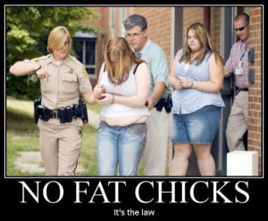 No fat chicks - It is the low | Source : Jokes of The Day - By Jokes ...